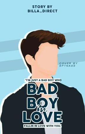 MBB [1] : Bad Boy In Love ✔ by billa_direct