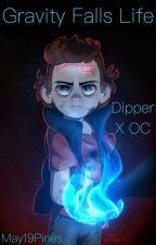 Gravity Falls Life •Dipper X oc:Jordan•  HIATUS   by May19Pines