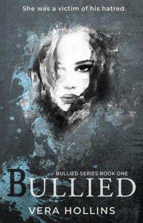 Bullied (Bullied Series #1) (SAMPLE) by VeraHollins