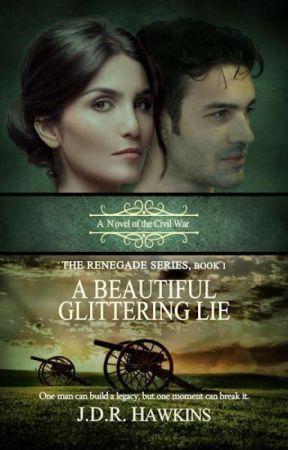 A Beautiful Glittering Lie by jdrhawkins