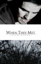 When They Met by __CaptainSwan__