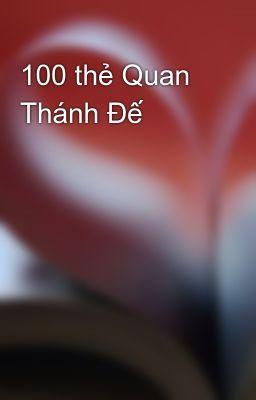 100 thẻ Quan Thánh Đế
