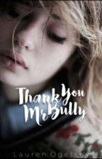 Thank you Mr Bully [rus] от Mary_Skvosina
