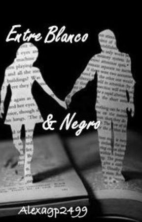 Entre Blanco y Negro by alexagp2499