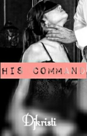 His Command by DjKristi
