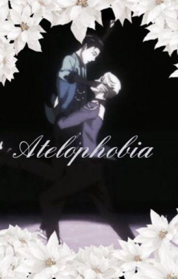 Atelophobia|| victuri