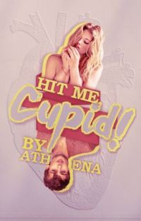 Hit Me, Cupid! (Now on Dreame) cover