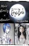 Male Emily x Reader [A Corpse Bride Fanfiction] cover