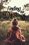 Finding Her Destiny   ✓ cover