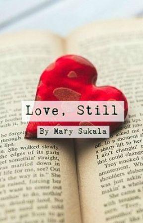 Love, Still by so-very-mary