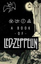 A Book Of Led Zeppelin by WickedTheRedHorse