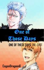 One of Those Days |GrimmIchi| by ThatRainbowAngst