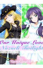 Our Unique Love-Nozoeli Twilight by NamiKaru648