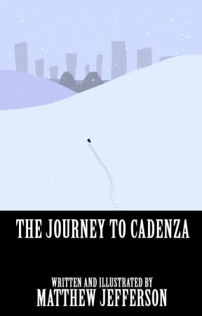 The Journey to Cadenza (October 2016 Special Edition) by MatthewJefferson5