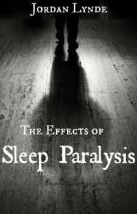 The Effects of Sleep Paralysis #TNTHorrorContest cover