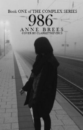986 (Complex Series, #1) by AnneBrees