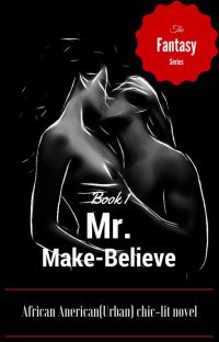 Mr. Make-Believe (An Urban, Chic-lit Novel) cover