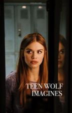 Teen Wolf Imagines ➵ by thisgirlgabby