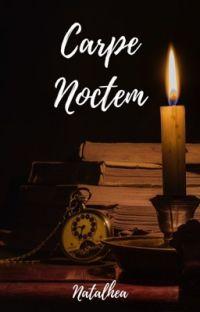Carpe Noctem (Drarry) cover