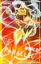 The Parallel World [KHR Fanfic] by luciuskofi