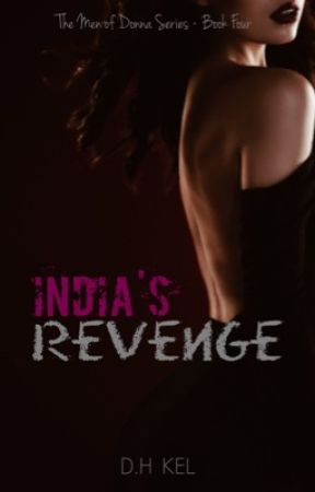 India's Revenge   Book Four [ON HOLD] by darkhorseauthor