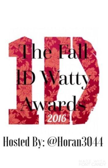 The Fall 1D Watty Awards (Nominations closed)