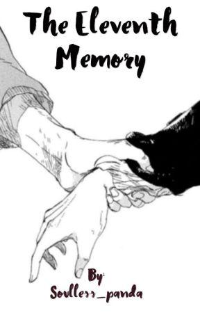 The Eleventh Memory {{Haikyuu!! X OC }} by Soulless_panda
