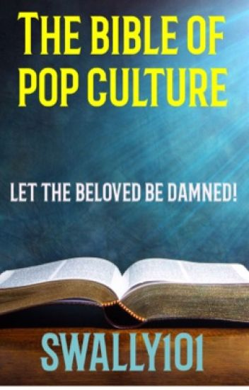 The Bible Of Pop Culture