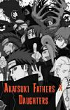 Akatsuki Fathers × Daughter Reader Scenarios cover