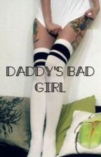 Daddy's Bad Girl  (l.t.) by possumqueen666