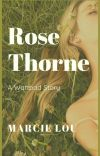 Rose Thorne  ✔︎ cover