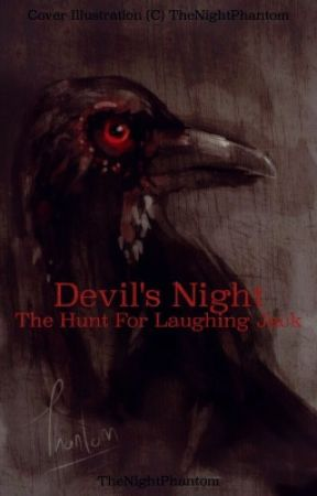Devil's Night: The Hunt for Laughing Jack by TheNightPhantom