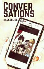Conversations ✉ Fairy Tail Chats by rackelliee