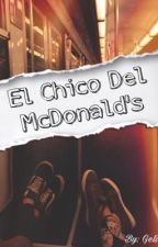 El chico del McDonald's by itsGeli