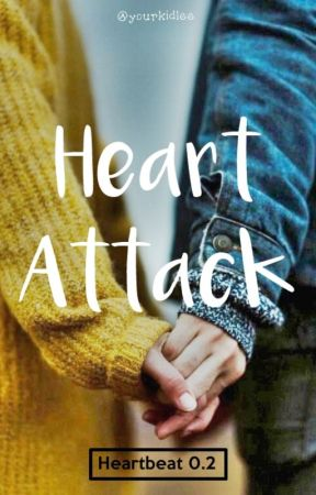 Heart Attack [REPUBLISH] by yourkidlee