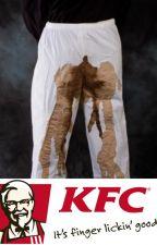 Oops! I Shat Myself In KFC! by Bratz-Doll-Cloe