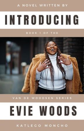 Introducing Evie Woods - NaNoWriMo 2016 Novel by KateeSmurfette