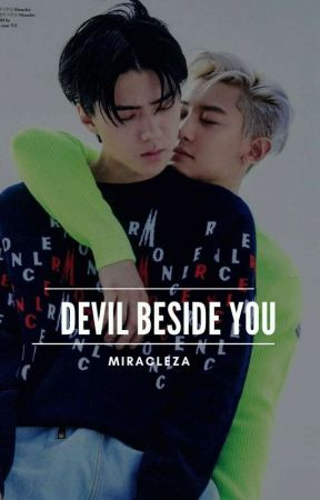 DEVIL BESIDE YOU by Miracleza