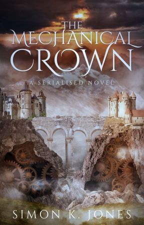 The Mechanical Crown (complete novel!) by SimonKJones