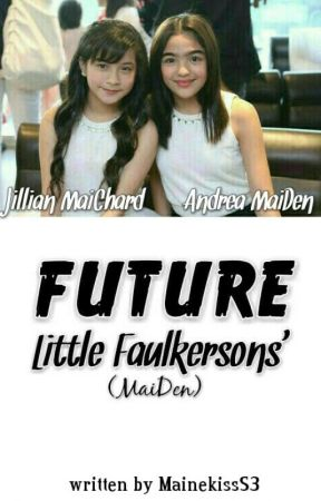 FUTURE Little Faulkersons' (MaiDen) by MainekissS3