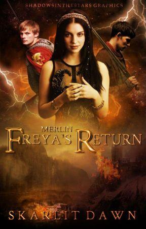Merlin: Freya's Return by SkarlitDawn