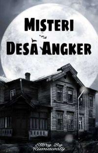Misteri Desa Angker {TAMAT} cover