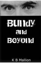 Bundy and Beyond  by KBMallion