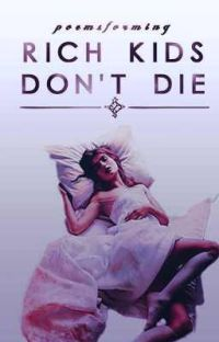 Rich Kids Don't Die | Featured cover