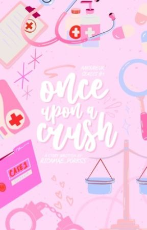 Once Upon a Crush (Amoureux Series #1) COMPLETED AND UNDER REVISON! by ricamae_porkss
