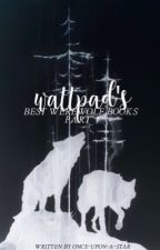 Wattpad's Best Werewolf Books by once-upon-a-star