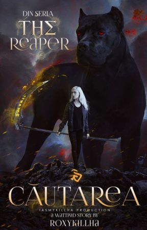 The reaper 2: Cautarea by RoxyKillha