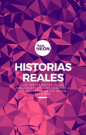 Historias Reales by TheTeamNeon