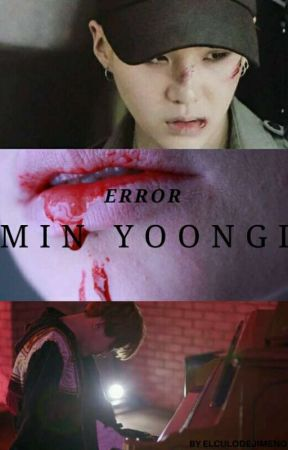 |•Error Min YoonGi•| ►Segunda Temporada◄ →JimSu← by ElculodeJimeno