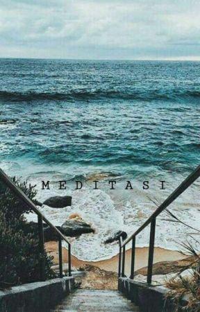 Vol 1 . Meditasi by fsyfqah
